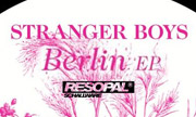 STRANGER BOYS - Berlin (Resopal Schallware Germany)