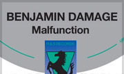 BENJAMIN DAMAGE - Malfunction (R&S)