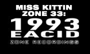 MISS KITTIN - Zone 33: 1993 EACID (Zone)