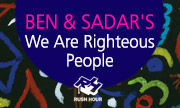 BEN & SADAR'S - We Are Righteous People (Rush Hour Holland)