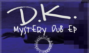 DK - Mystery Dub EP (Second Circle) - exclusive 20-03-2018
