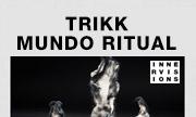 TRIKK - Mundo Ritual (Innervisions Germany)