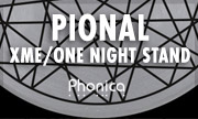 PIONAL - XME/One Night Stand (Phonica)