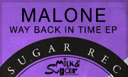 MALONE - Way Back In Time EP (Milk & Sugar Germany)