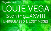 LOUIE VEGA - Louie Vega Starring...XXVIII Unreleased & Lost Mixes (Vega)