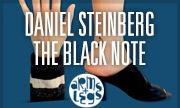 DANIEL STEINBERG - The Black Note (Arms & Legs Germany)