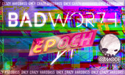 BADWOR7H - EP OCH (Omode Hard) - exclusive 31-12-2018