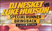 DJ NESKET & LUKE HUDSON - Special Runner (Omode Hard) - exclusive 31-12-2030