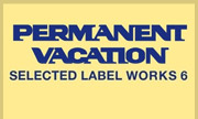 VARIOUS - Selected Label Works 6 (Permanent Vacation Germany)
