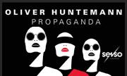 OLIVER HUNTEMANN - Propaganda (Senso Sound)