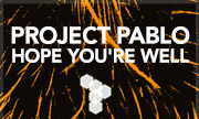 PROJECT PABLO - Hope You're Well (Technicolour)
