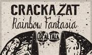 CRACKAZAT - Rainbow Fantasia (Local Talk)