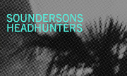 SOUNDERSONS - Headhunters (Paper Recordings)