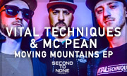 VITAL TECHNIQUES & MC PEAN - Moving Mountains EP (Second To None Music)