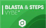 BLASTA & STEPS - Vybe (Downplay)