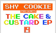 SHY COOKIE - Shy Cookie Presents The Cake & Custard EP (Audio Intuition) - exclusive 31-12-2030