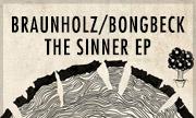 BRAUNHOLZ/BONGBECK - The Sinner EP (Ton Topferei)
