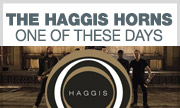 THE HAGGIS HORNS - One Of These Days (Haggis)