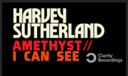 HARVEY SUTHERLAND - Amethyst/I Can See (Clarity Recordings)