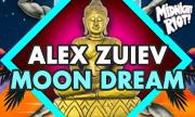 ALEX ZUIEV - Moon Dream (Midnight Riot) - exclusive 15-10-2018
