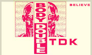 BODY DOUBLE - TDK (Believe France) - exclusive 28-09-2018