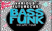 VARIOUS/FEATURECAST - Bass Funk Vol 4 (Bomb Strikes)