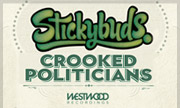 STICKYBUDS - Crooked Politicians (Westwood Recordings)