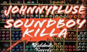 JOHNNYPLUSE - Soundboy Killa (Bulabeats)