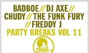BADBOE/DJ AXE/CHUDY/THE FUNK FURY/FREDDY J - Party Breaks Vol 11 (Tru Funk) - exclusive 31-12-2017