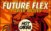 FUTURE FLEX - Power Moves (Hot Cakes)
