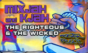 DJ MIXJAH/K JAH - The Righteous & The Wicked (Masterpeace Recordings) - exclusive 27-06-2018
