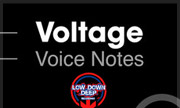 VOLTAGE - Voice Notes (Low Down Deep Recordings)
