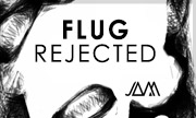 FLUG - Rejected (JAM)