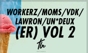 WORKERZ/MOMS/VDK/LAWRON/UN*DEUX - (ER) Vol 2 (Tealer)