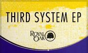 THIRD SYSTEM - Third System EP (Clone Royal Oak)