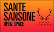 SANTE SANSONE - Open Space (Glasgow Underground)