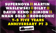 SUPERNOVA/MARTIN WASLEWSKI/DILBY/DAVID KENO/SIMION/NHAN SOLO/ROBOSONIC/ORDONEZ/SUPERLOVER/PHIL FULDNER - Y-5 Five Years Anniversary Part 3 (Mother Recordings)