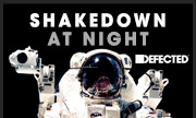 SHAKEDOWN - At Night (Defected)