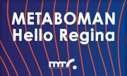 METABOMAN - Hello Regina (Milnor Modern Germany)