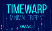 TIMEWARP - Minimal Trippin' (Kraak Greece) - exclusive 14-12-2018