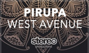 PIRUPA - West Avenue (Stereo Productions Spain)
