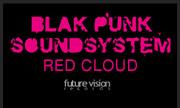 BLAK PUNK SOUNDSYSTEM - Red Cloud (Future Vision)