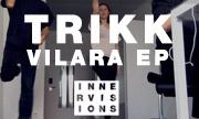 TRIKK - Vilara EP (Innervisions Germany)
