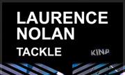 LAURENCE NOLAN - Tackle (Kina)