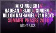 TAIKI NULIGHT/HADEAN/BIJOU/SINDEN/DILLON NATHANIEL/219 BOYS/CODES - Summer Phases 2018 (Explicit) (Night Bass)
