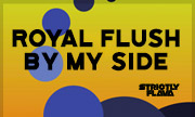ROYAL FLUSH - By My Side (Strictly Flava) - exclusive 22-02-2019