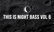 VARIOUS - This Is Night Bass Vol 6 (Night Bass)