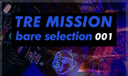 TRE MISSION - Bare Selection 001 (Bare Selection)