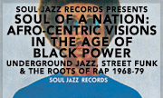 VARIOUS - Soul Jazz Records Presents Soul Of A Nation: Afro-Centric Visions In The Age Of Black Power - Underground Jazz, Street Funk & The Roots Of Rap 1968-79 (Soul Jazz)