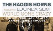 THE HAGGIS HORNS feat LUCINDA SLIM - World Gone Crazy (Haggis)